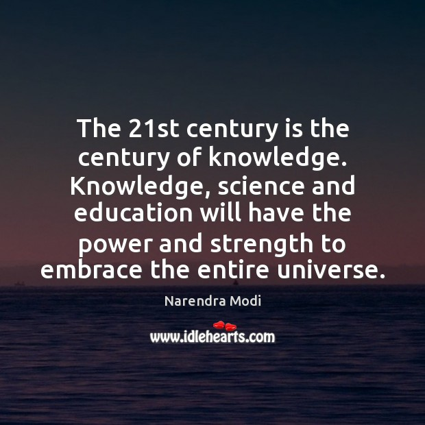 Image, The 21st century is the century of knowledge. Knowledge, science and education