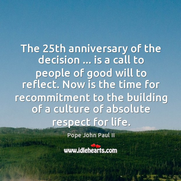 The 25th anniversary of the decision … is a call to people of Image