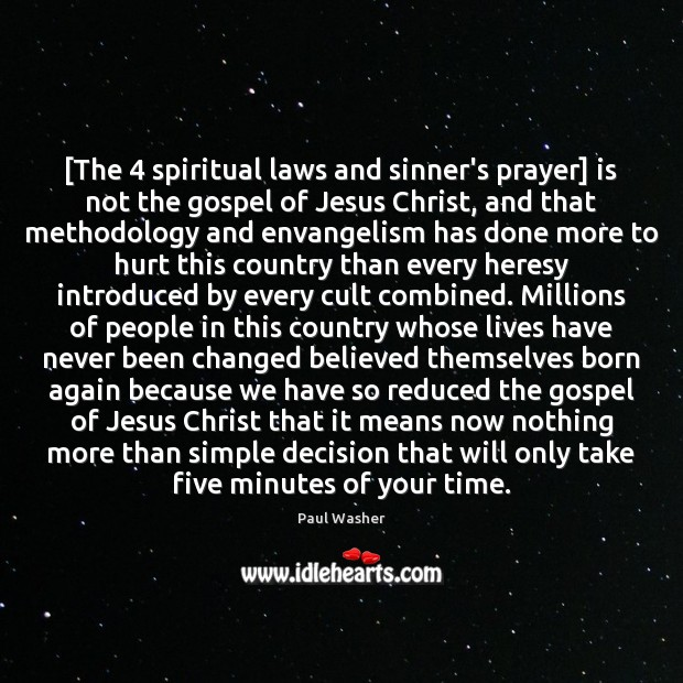 [The 4 spiritual laws and sinner's prayer] is not the gospel of Jesus Image