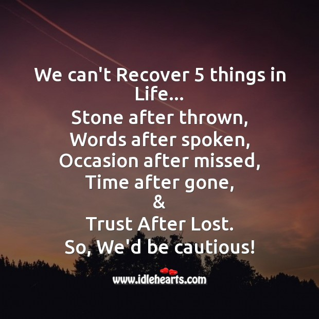 The 5 things we can't recover Image