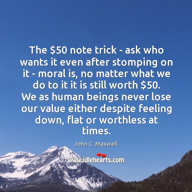 The $50 note trick – ask who wants it even after stomping on Image