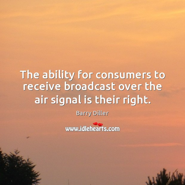 The ability for consumers to receive broadcast over the air signal is their right. Image