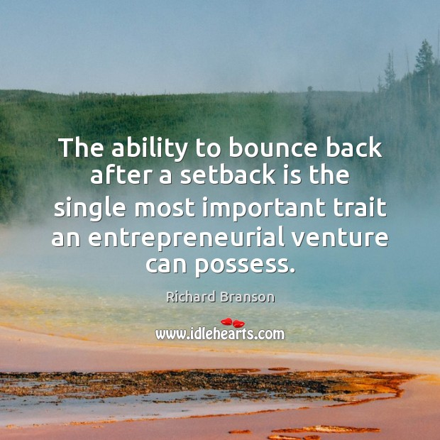 Image, The ability to bounce back after a setback is the single most