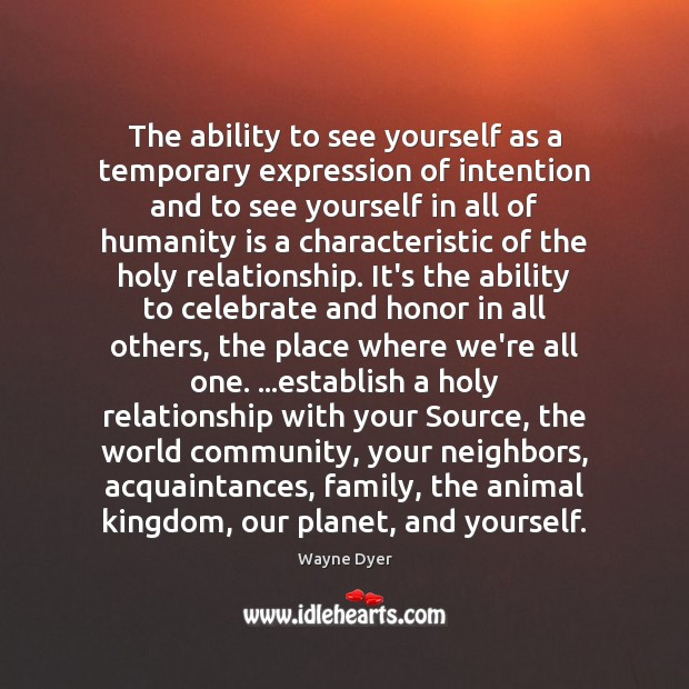 Image, The ability to see yourself as a temporary expression of intention and