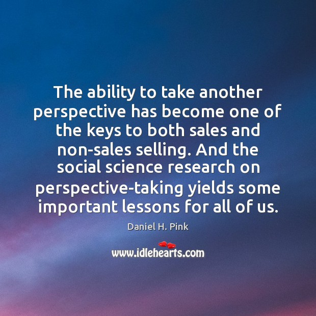 The ability to take another perspective has become one of the keys Image