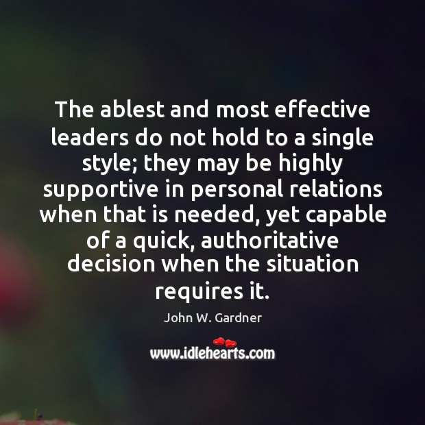 The ablest and most effective leaders do not hold to a single Image