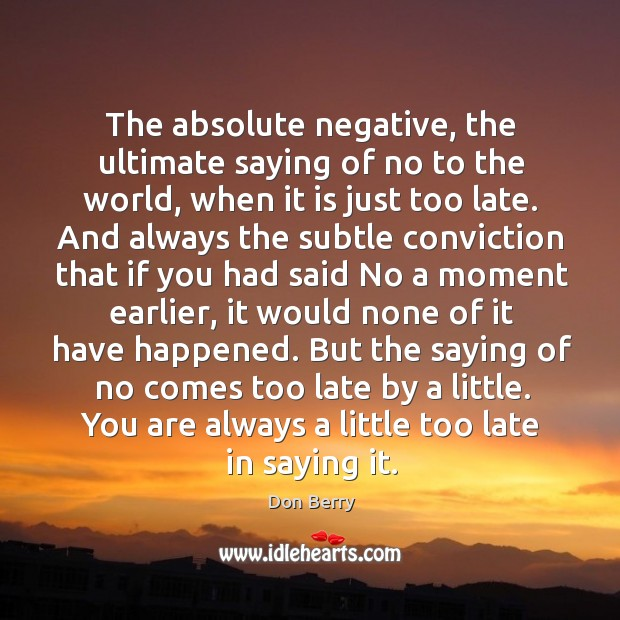 The absolute negative, the ultimate saying of no to the world, when Image