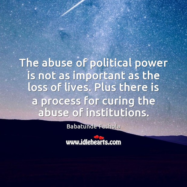 Image, The abuse of political power is not as important as the loss