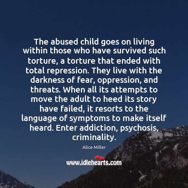 Image, The abused child goes on living within those who have survived such