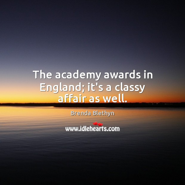 The academy awards in England; it's a classy affair as well. Image