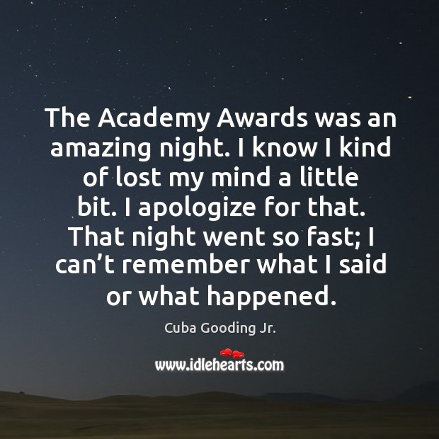The academy awards was an amazing night. I know I kind of lost my mind a little bit. Image