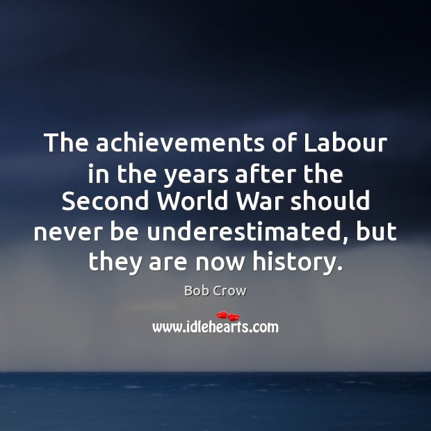 Image, The achievements of Labour in the years after the Second World War