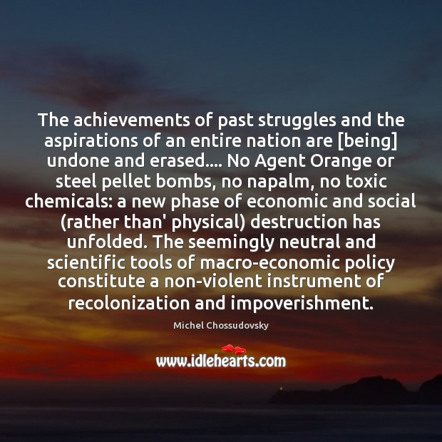 The achievements of past struggles and the aspirations of an entire nation Toxic Quotes Image