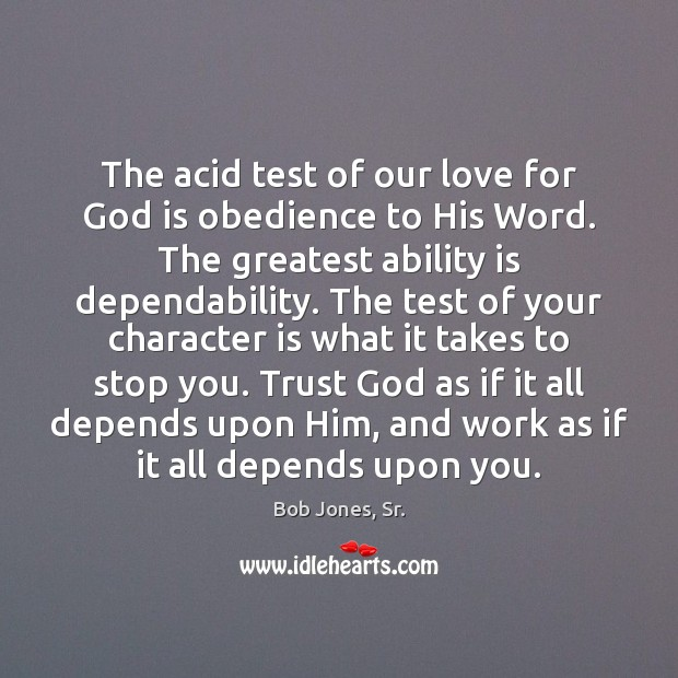 The acid test of our love for God is obedience to His Image