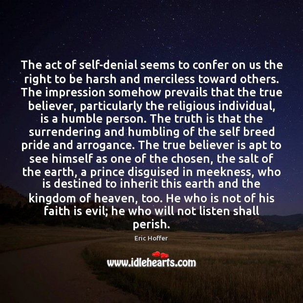 The act of self-denial seems to confer on us the right to Image
