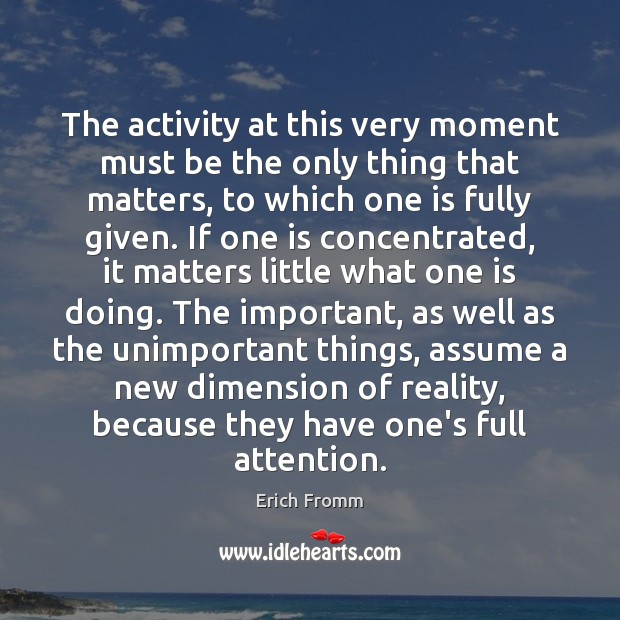 Image, The activity at this very moment must be the only thing that