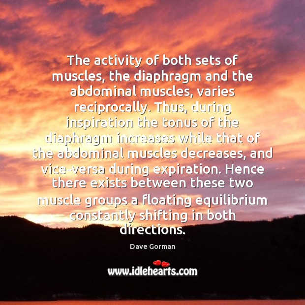 Image, The activity of both sets of muscles, the diaphragm and the abdominal