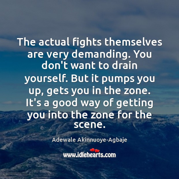 Image, The actual fights themselves are very demanding. You don't want to drain