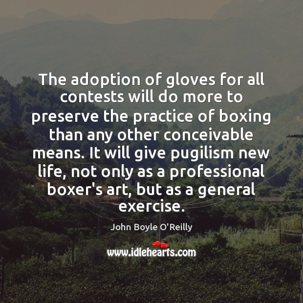 The adoption of gloves for all contests will do more to preserve Image