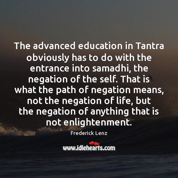 Image, The advanced education in Tantra obviously has to do with the entrance