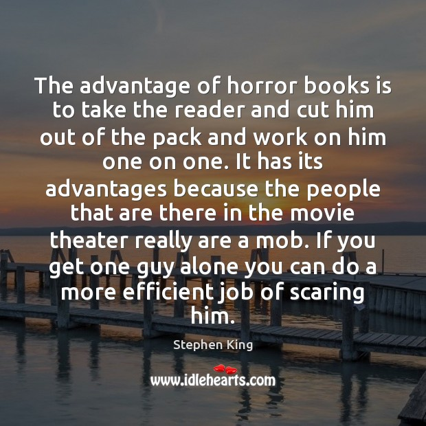 Image, The advantage of horror books is to take the reader and cut