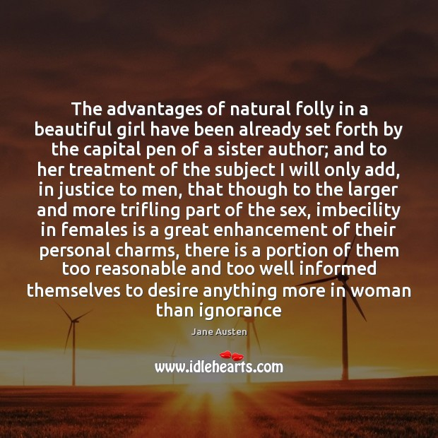 The advantages of natural folly in a beautiful girl have been already Image