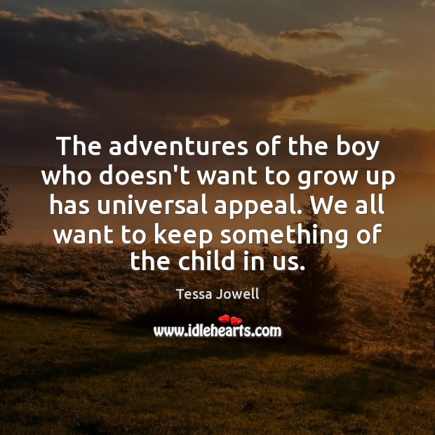 The adventures of the boy who doesn't want to grow up has Image