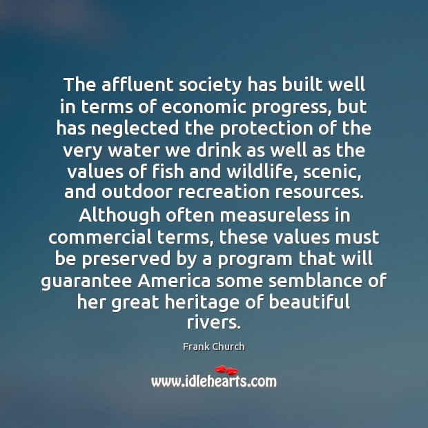 Image, The affluent society has built well in terms of economic progress, but