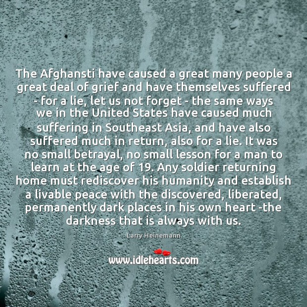 The Afghansti have caused a great many people a great deal of Image