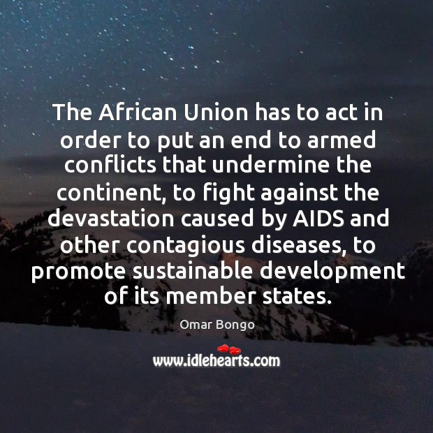 Image, The african union has to act in order to put an end to armed conflicts that undermine the continent