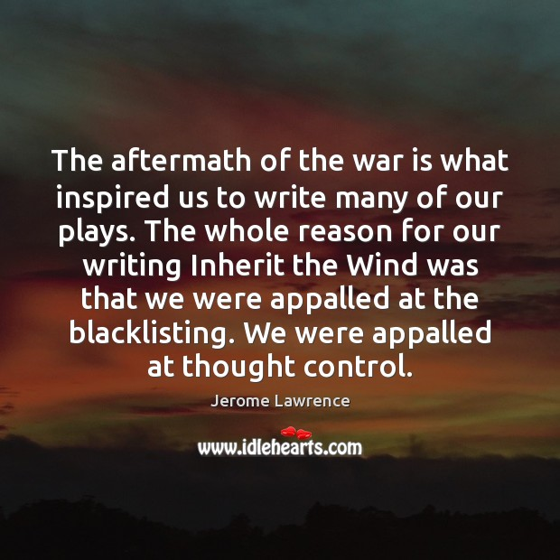 Image, The aftermath of the war is what inspired us to write many