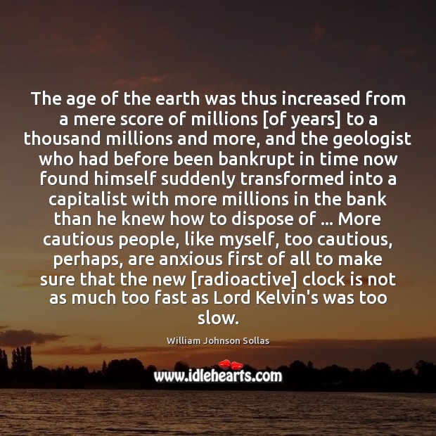 Image, The age of the earth was thus increased from a mere score