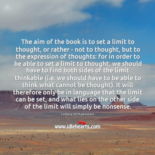Image, The aim of the book is to set a limit to thought,