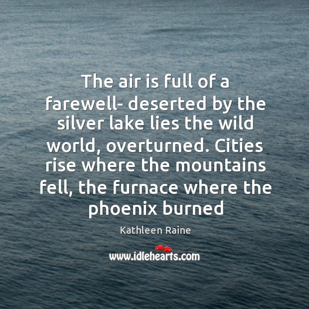 Image, The air is full of a farewell- deserted by the silver lake