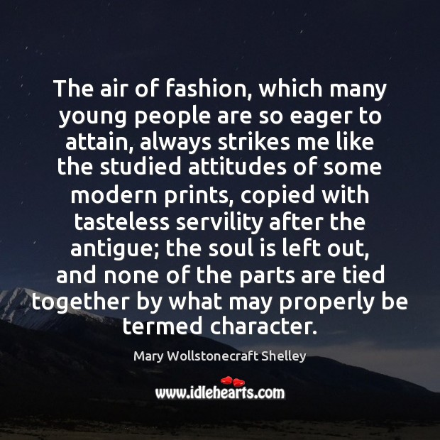 The air of fashion, which many young people are so eager to Mary Wollstonecraft Shelley Picture Quote