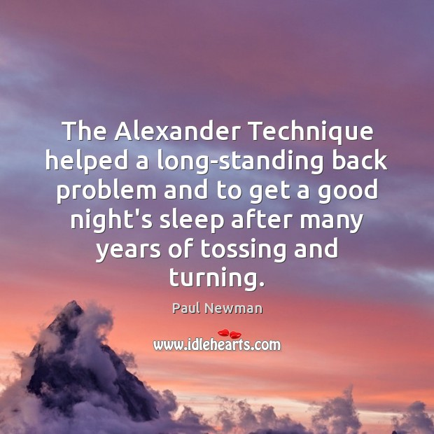 The Alexander Technique helped a long-standing back problem and to get a Image