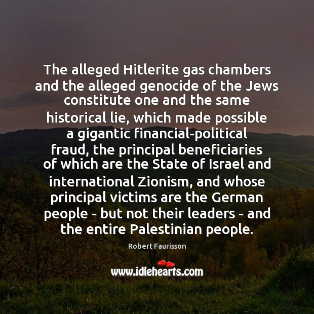 The alleged Hitlerite gas chambers and the alleged genocide of the Jews Image