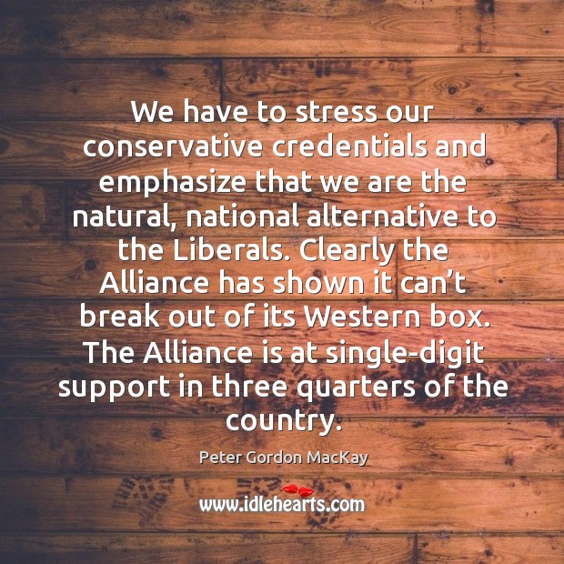 The alliance is at single-digit support in three quarters of the country. Image