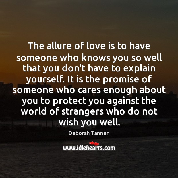 Image, The allure of love is to have someone who knows you so