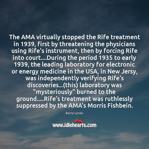 Image, The AMA virtually stopped the Rife treatment in 1939, first by threatening the