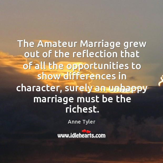 The amateur marriage grew out of the reflection that of all the opportunities to show Image
