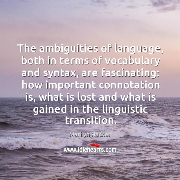 The ambiguities of language, both in terms of vocabulary and syntax Image