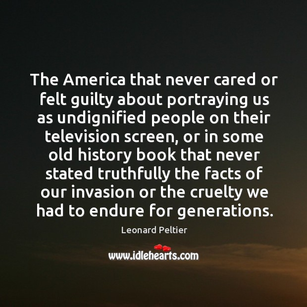 The America that never cared or felt guilty about portraying us as Image