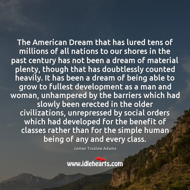 The American Dream that has lured tens of millions of all nations Image