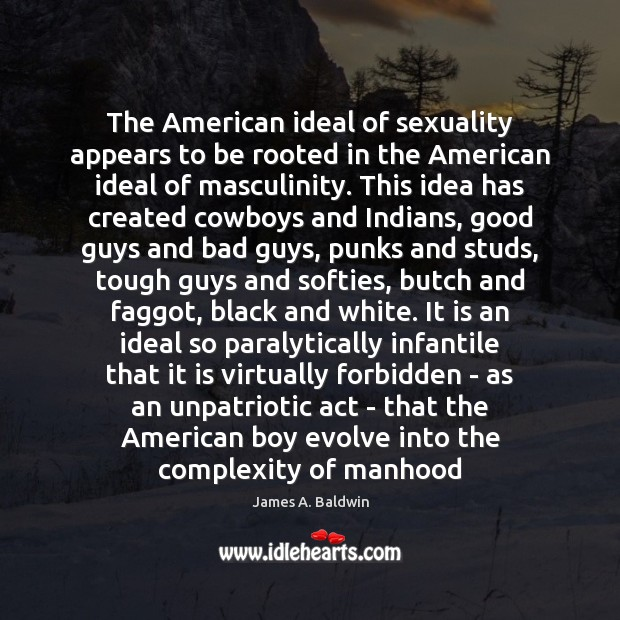 The American ideal of sexuality appears to be rooted in the American Image