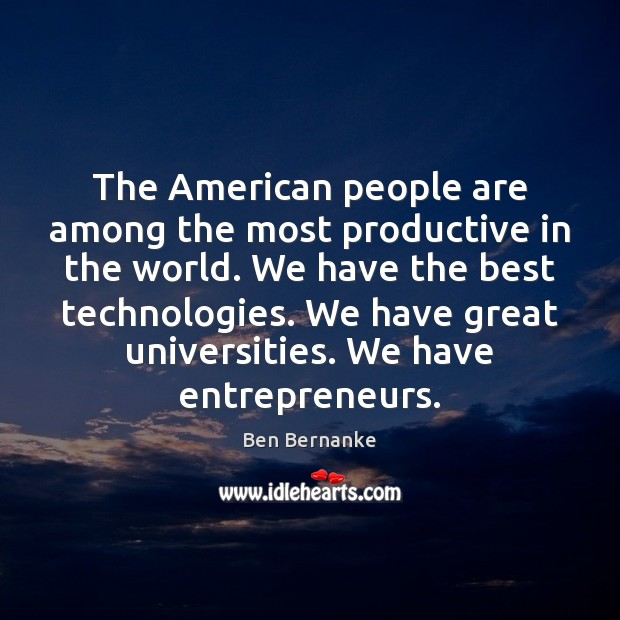 Image, The American people are among the most productive in the world. We