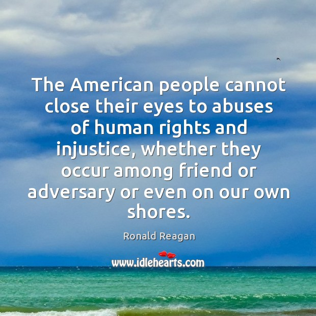 Image, The American people cannot close their eyes to abuses of human rights