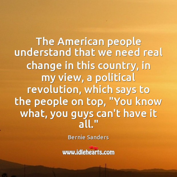 The American people understand that we need real change in this country, Image
