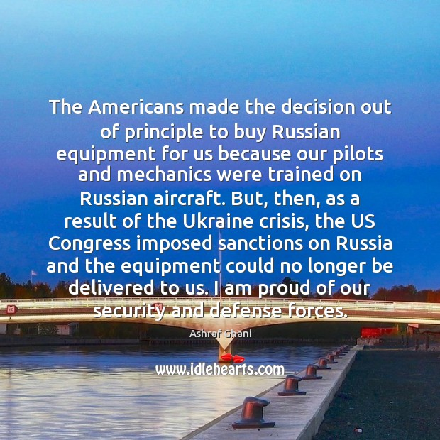 Image, The Americans made the decision out of principle to buy Russian equipment