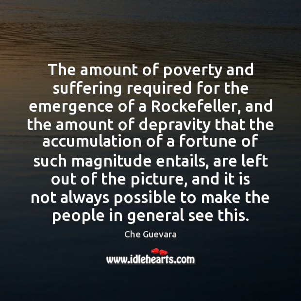 The amount of poverty and suffering required for the emergence of a Image